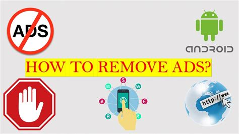 how to remove ads from android phone how to remove ads from any android phone or tablet get rid of advertisements from