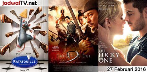 jadwal film indonesia februari 2016 jadwal film dan sepakbola 27 februari 2016 jadwal tv