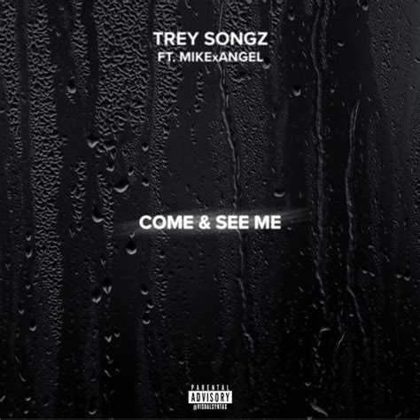 trey songz more than that mp3 trey songz ft mike angel come and see me