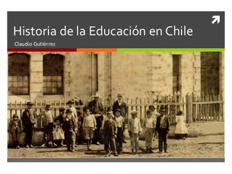 historia de chile wikipedia la enciclopedia libre linea de tiempo historia de la educaci n es slideshare