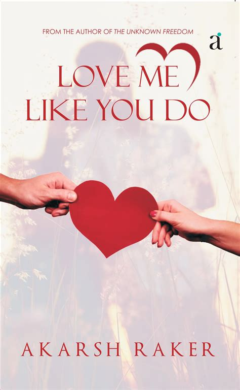 love me like you do images love me like you do author s ink