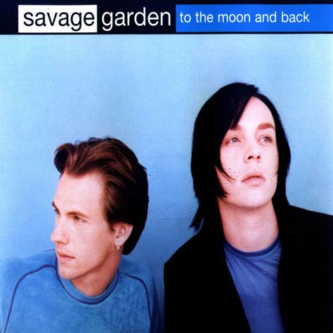 To The Moon And Back Savage Garden - car 225 tula frontal de savage garden to the moon and back