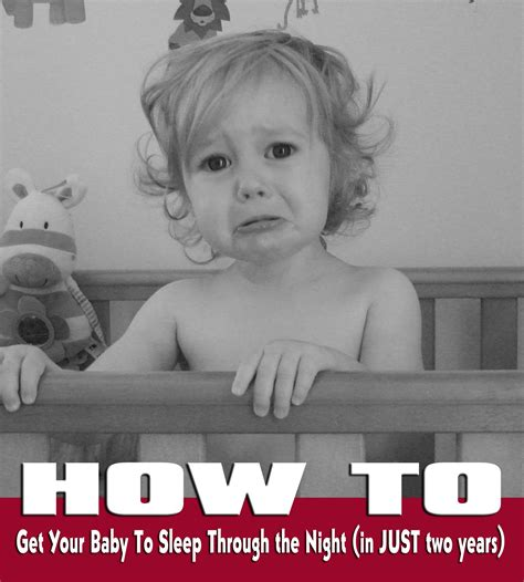 How To Get My Baby To Sleep In His Crib How To Survive A Sleep Thief An Antithesis To Useful Baby Sleep Advice