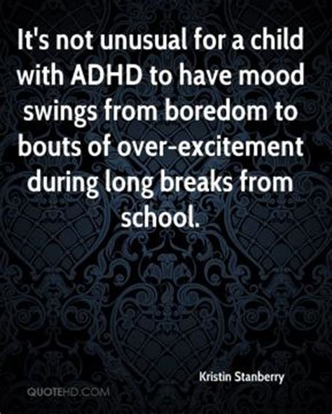 mood swings in children with adhd mood quotes page 12 quotehd