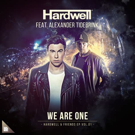 Download Mp3 Album Hardwell   hardwell feat alexander tidebrink we are one mp3