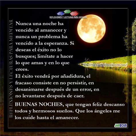 imagenes de reflexiones jarecus buenas noches feliz descanso reflexiones y lecturas