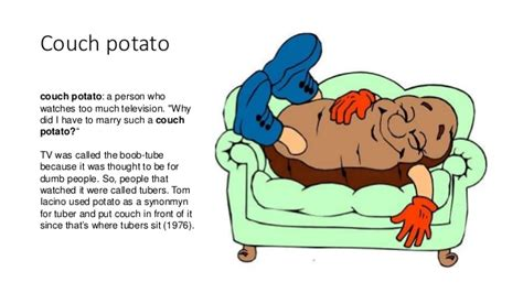 the meaning of couch related keywords suggestions for idiom couch potato