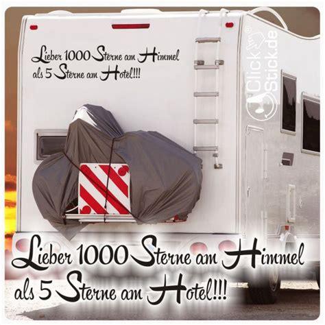 Wohnwagen Aufkleber Sterne by Womo002 Lieber 1000 Sterne Am Himmel Als 5 Wohnmobil
