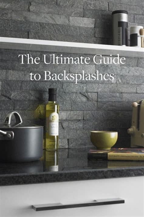 buying guide kitchen backsplashes the ultimate guide to backsplashes