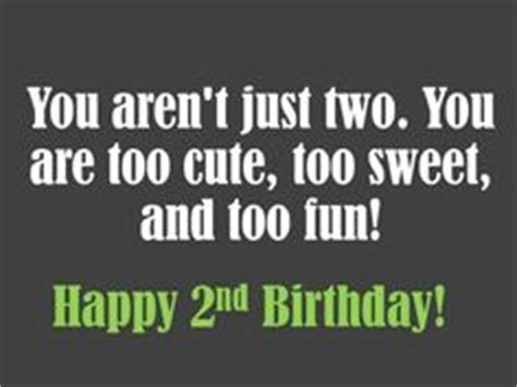 Happy Birthday Quotes For 2 Year 1000 Images About Best Wishes On Pinterest Birthday