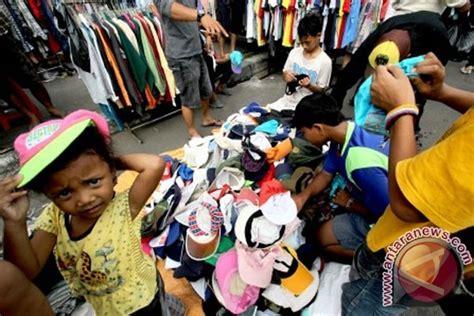 Baju Bekas Banyak Pilihan pakaian bekas impor ancam industri kecil antara news lung