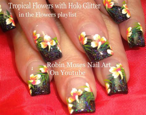 hibiscus nail art tutorial robin moses nail art is it getting hot in here or is it