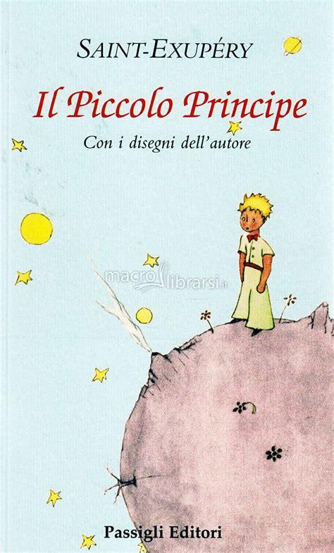 libro il piccolo libro dei il piccolo principe libro antoine de saint exup 233 ry