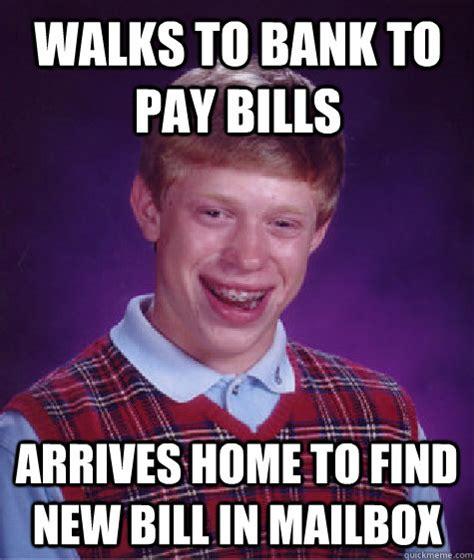 Bill Meme - paying bills meme memes