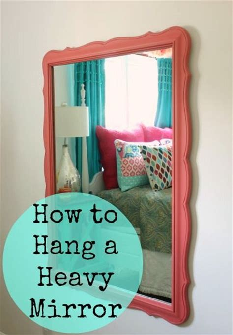 25 best ideas about hanging heavy mirror on pinterest