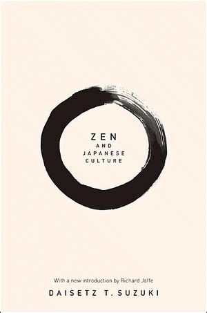 A Zen D T Suzuki Suzuki D T Zen And Japanese Culture Paperback