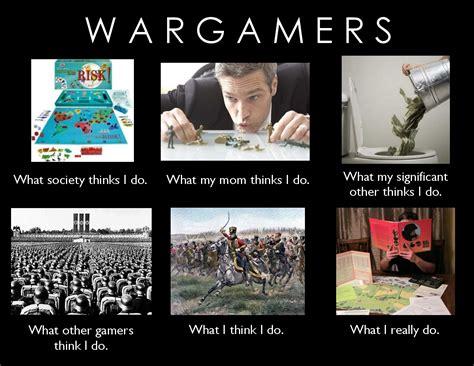 Meme Wars Game - what wargamers really do wargames boardgamegeek