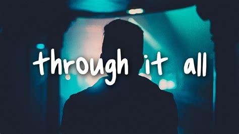 charlie puth through it all charlie puth through it all lyrics youtube