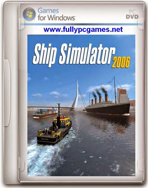 simulator games full version free download for pc ship simulator 2006 game free download full version for pc