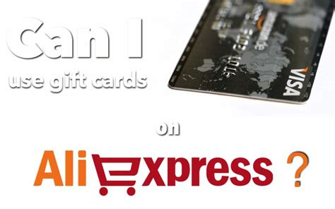 aliexpress gift card can i use gift cards on aliexpress aliholic