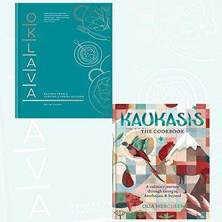 kaukasis the cookbook the pdf download oklava recipes from a turkish cypriot kitchen and kaukasis the cookbook 2 books