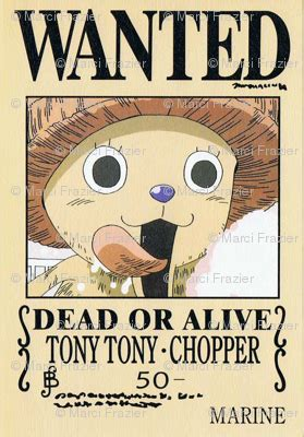membuat poster wanted one piece chopper s wanted poster from one piece fabric