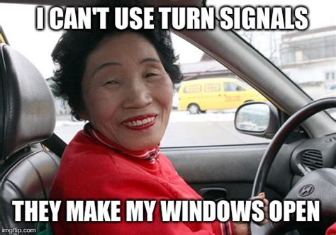 Old Asian Lady Meme - 187 blog archive 187 petition foreign drivers to sit new