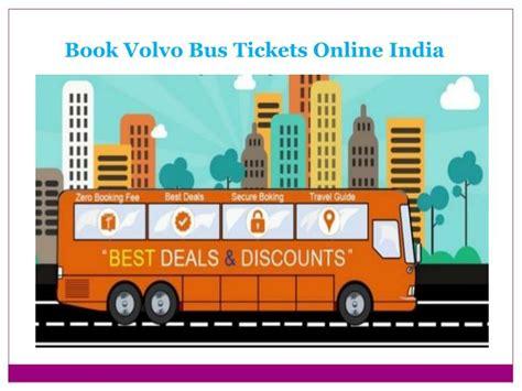 volvo ticket ppt book volvo tickets india runbus in