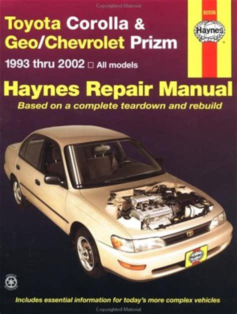 car maintenance manuals 1998 chevrolet prizm engine control 1993 2002 toyota corolla geo chevy prizm haynes repair