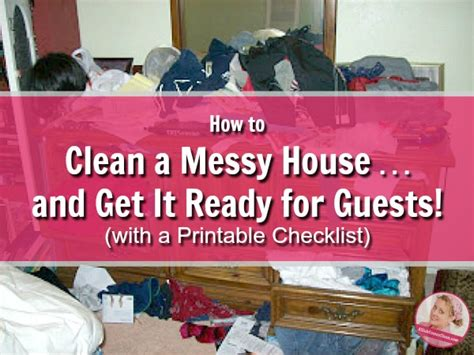 how to clean a house how to clean a messy house and get it ready for