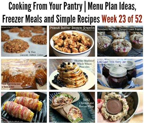 Recipes From Your Pantry by Cooking From Your Pantry Menu Plan Ideas Freezer Meals
