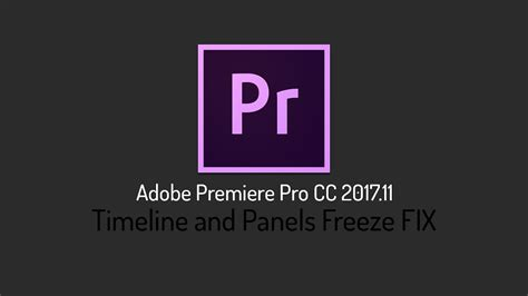 adobe premiere pro not working timeline and panels freeze fix adobe premiere pro cc