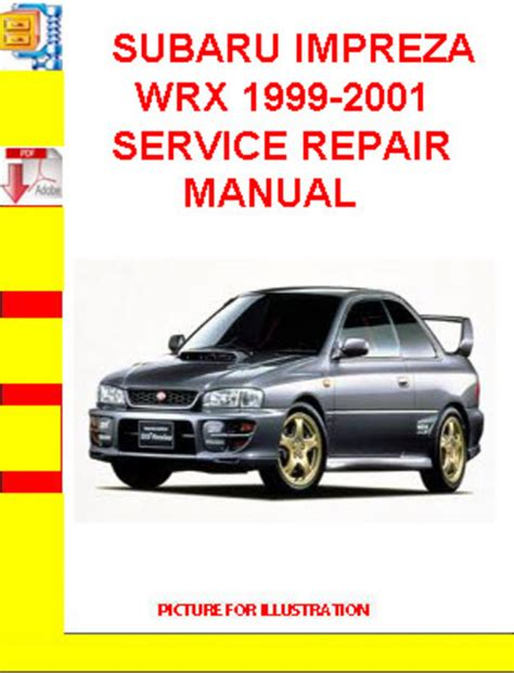 car repair manuals online free 1999 subaru impreza security system subaru impreza wrx 1999 2001 service repair manual download manua