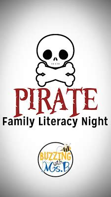 Buzzing With Ms B Family - buzzing with ms b pirate family literacy