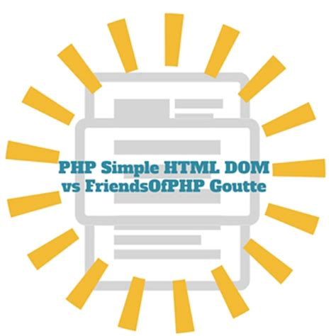 laravel guzzle tutorial php simple html dom parser vs friendsofphp goutte web