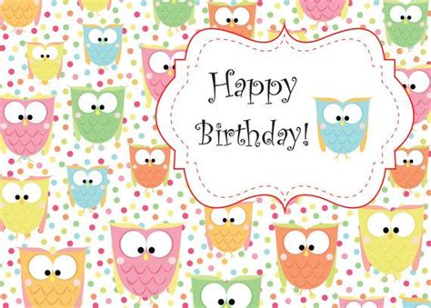 printable birthday cards cute cute owl birthday printable card instant download