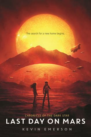 last day on mars chronicle of the 1 by kevin