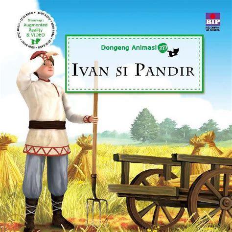 Dongeng Animasi 3d Dongeng Rusia dongeng animasi 3d ivan si pandir book by kyowon co scoop