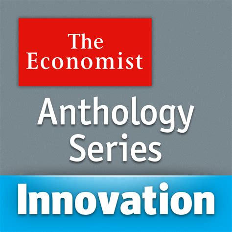 Anthology Series the economist anthology series innovation bei the