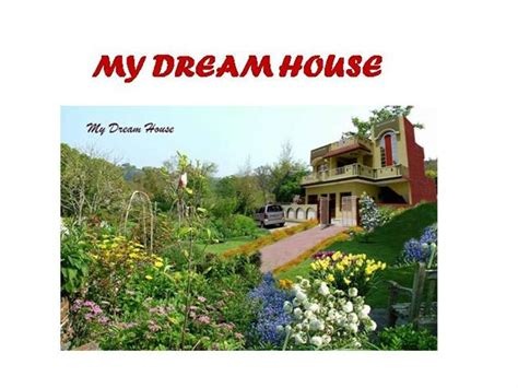 house of my dreams my dream house authorstream