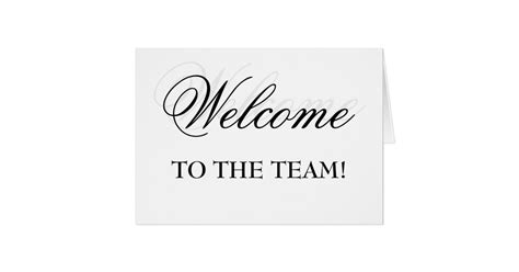 Welcome To The Team Card Zazzle Com Welcome New Employee Sign Template