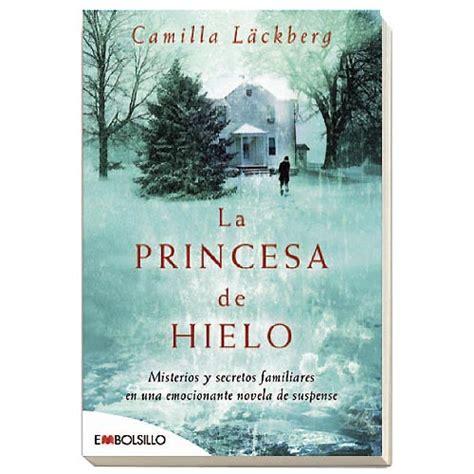 la princesa de hielo 8416690618 prefelibro la princesa de hielo camilla l 228 ckberg