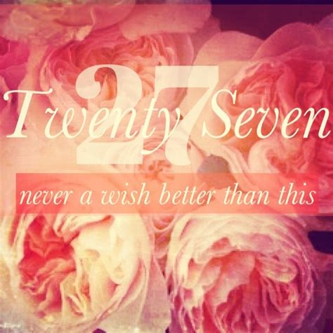 Happy 27th Birthday Wishes 27th Birthday Quotes Quotesgram