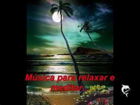 musica  relaxamento  meditacao youtube