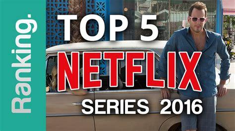 great netflix series new netflix series 2016 a top 5 list youtube