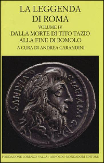 testo roma roma roma la leggenda di roma testo e greco a fronte 4