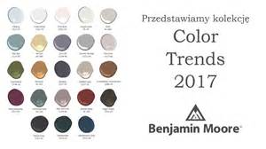 benjamin moore color trends 2017 color trends 2017 trendy kolorystyczne akademia