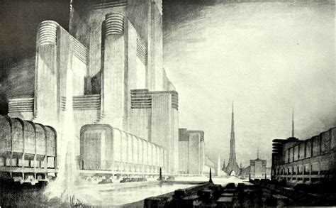 The Vision Architectural Designs Of Hugh Ferriss And Lee Architectural Design Vision