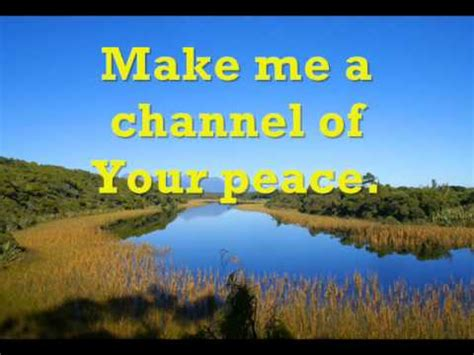 a channel make me a channel of your peace