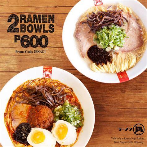 Ramen Nagi 2 Ramen Nagi Bowls For Php600 August 15 21 2016 Manila